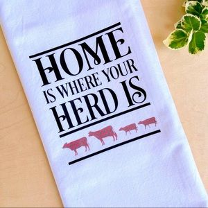 NEW Home Is Where Your Herd Is Tea Towel